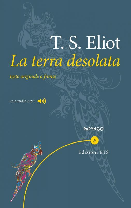 La terra desolata di Eliot