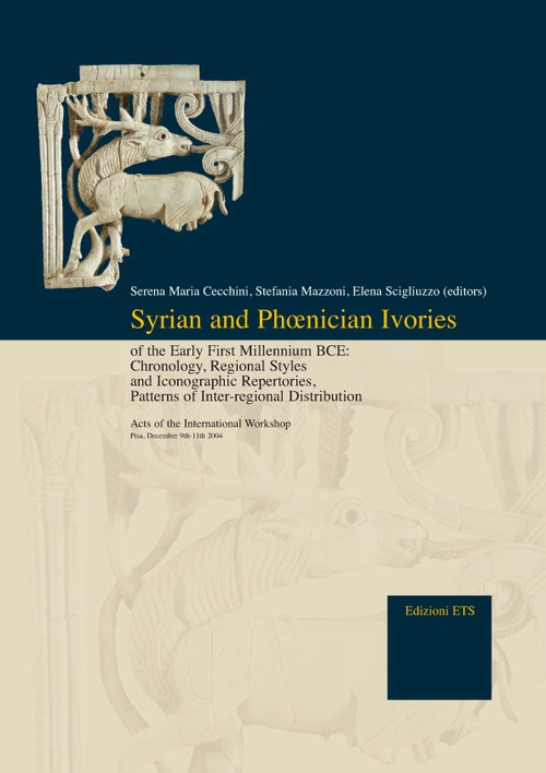 Syrian and Phœnician Ivories <br>of the Early First Millennium BCE.