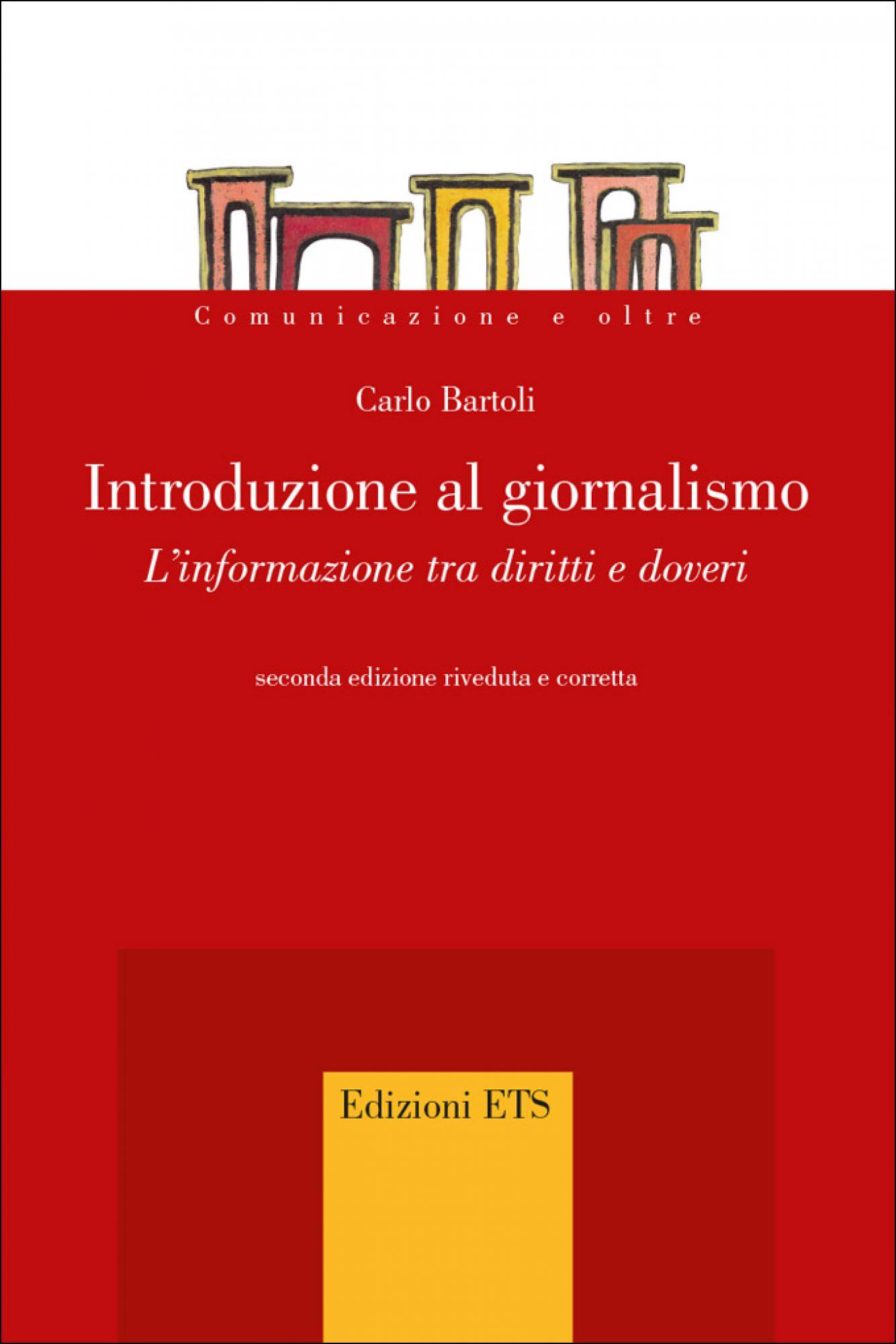 Introduzione al giornalismo carlo bartoli ed ets for Convivenza diritti e doveri