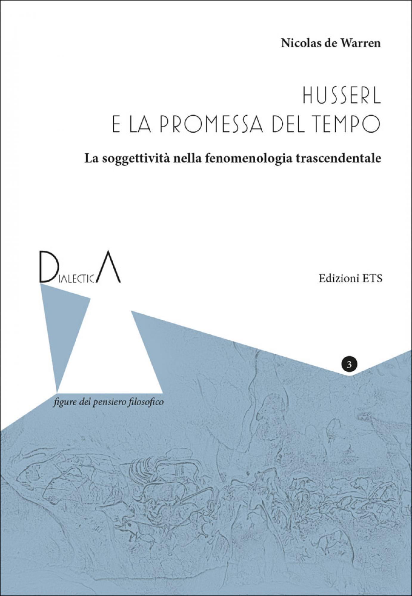 Husserl e la promessa del tempo: La soggettività nella fenomenologia trascendentale Book Cover