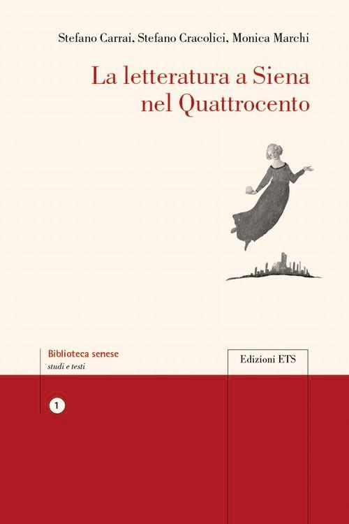 Image: La letteratura a Siena nel Quattrocento