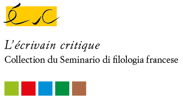 L'écrivain critique. Collection du Seminario di filologia francese