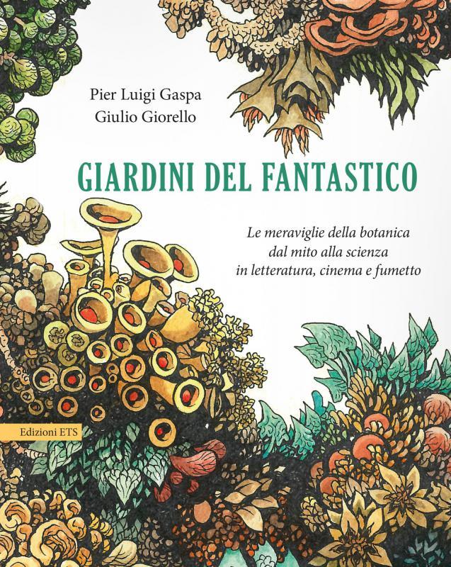 PISA BOOK FESTIVAL 2018: Giardini del fantastico