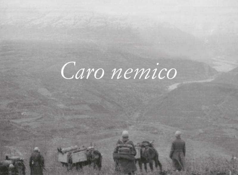 Caro nemico, soldati pistoiesi e toscani nella Resistenza in Albania e Montenegro