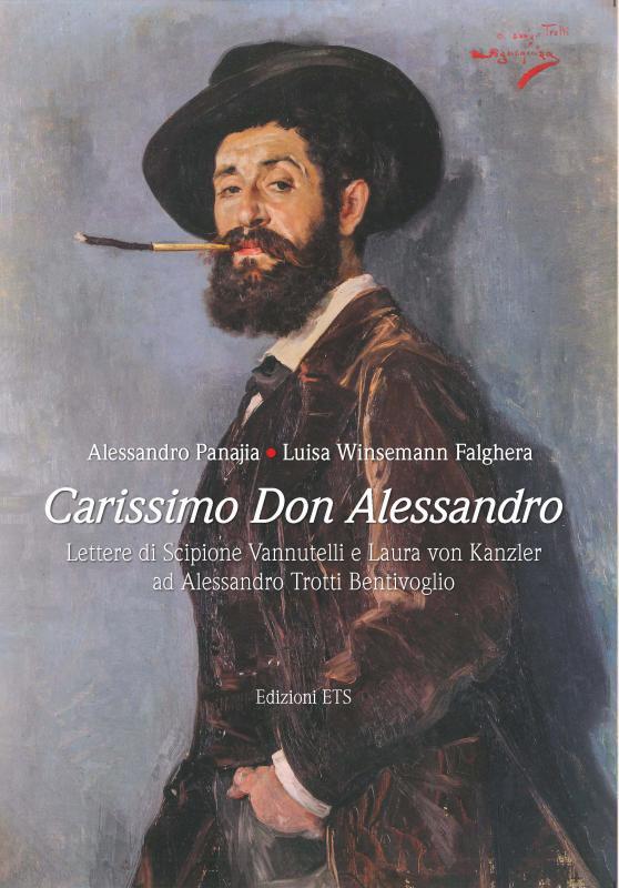 Carissimo Don Alessandro, la corrispondenza tra Vannutelli e Laura von Kanzler ad Alessandro Trotti Bentivoglio