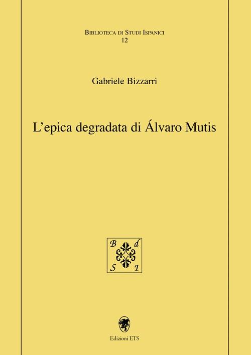 L'epica degradata di Álvaro Mutis