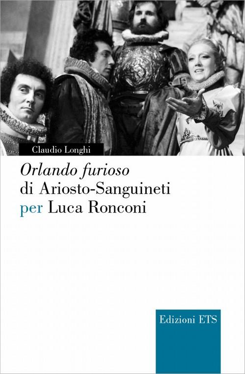 Orlando furioso di Ariosto-Sanguineti per Luca Ronconi