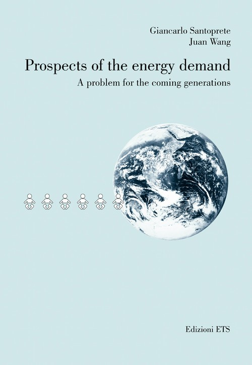 Prospects of the energy demand.A problem for the coming generations