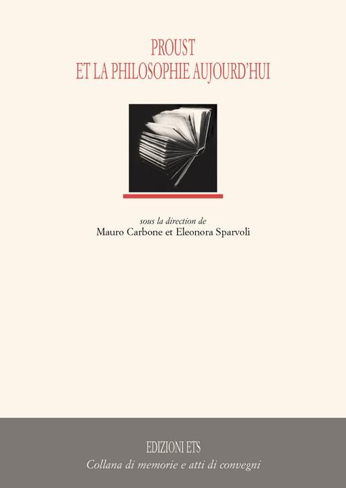 Proust et la philosophie aujourd'hui
