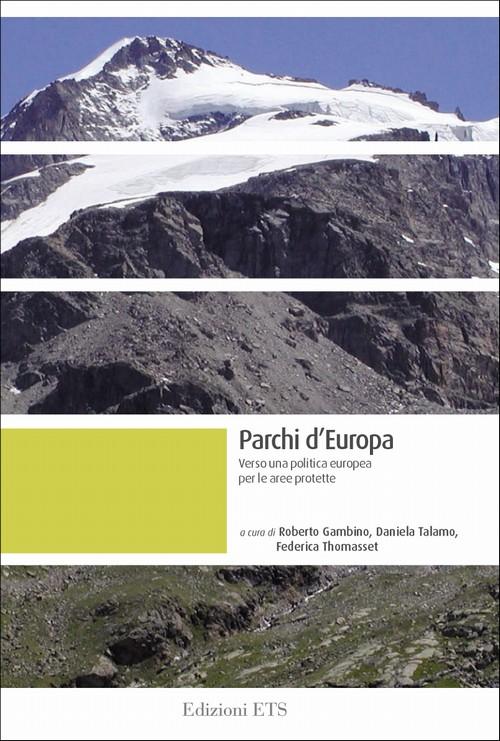 Parchi d'Europa.Verso una politica europea per le aree protette