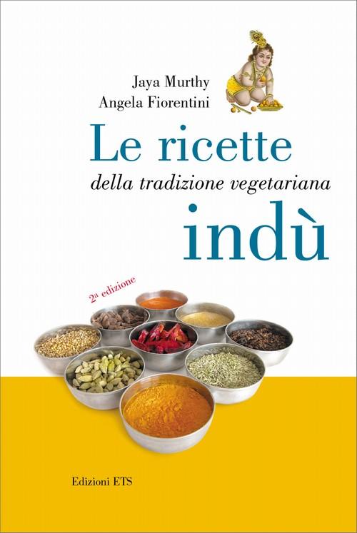Le ricette della tradizione vegetariana indù