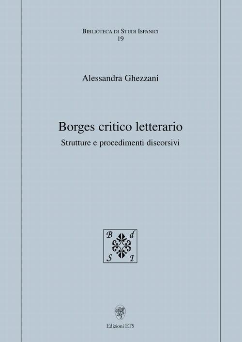 Borges critico letterario.Strutture e procedimenti discorsivi