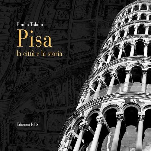 Pisa.La città e la storia