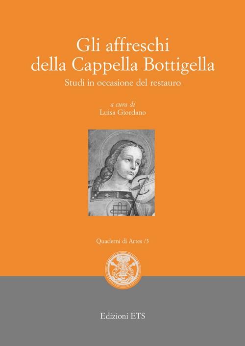 Gli affreschi della Cappella Bottigella.Studi in occasione del restauro