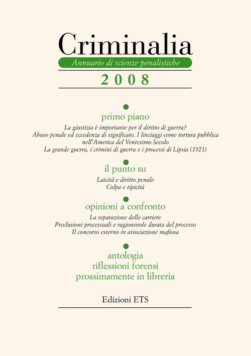 Criminalia 2008.Annuario di scienze penalistiche