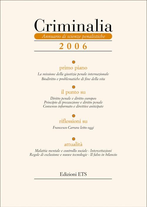 Criminalia 2006.Annuario di scienze penalistiche