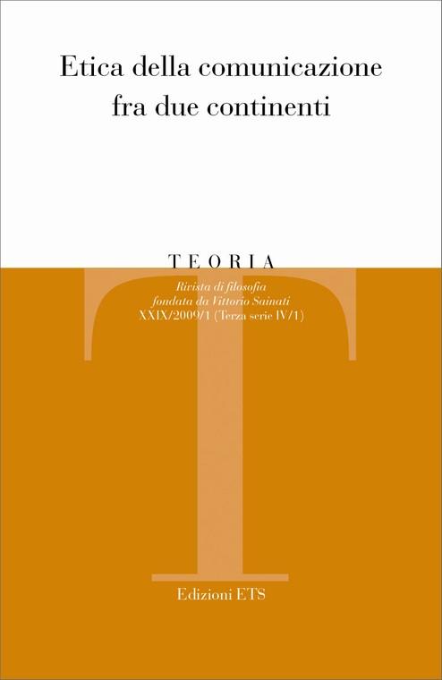 Teoria 2009-1. Etica della comunicazione tra due continenti