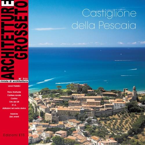 Architetture Grosseto 07_09.Castiglione della Pescaia