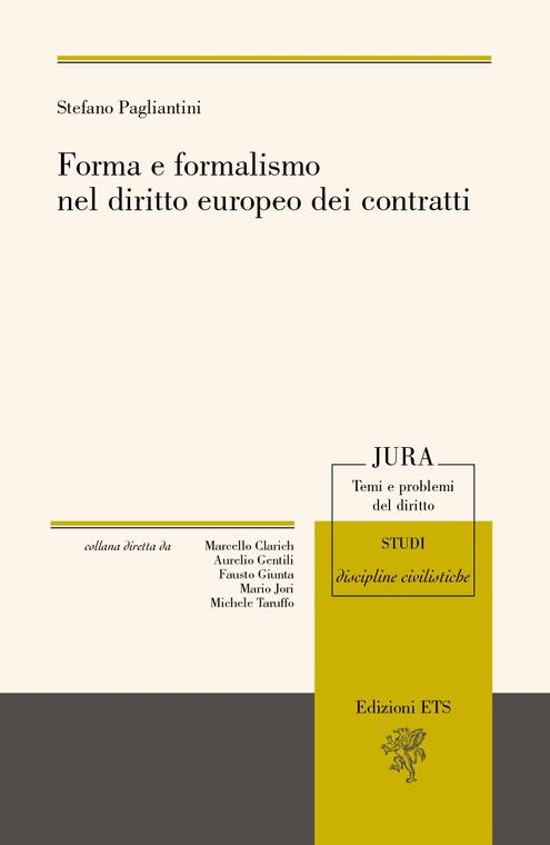 Forma e formalismo nel diritto europeo dei contratti