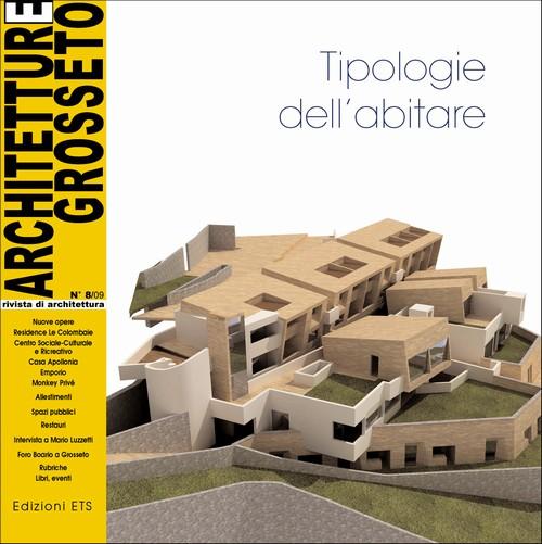 Architetture Grosseto 08_09.Tipologie dell'abitare