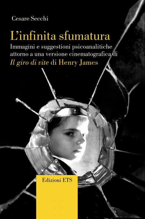 L'infinita sfumatura.Immagini e suggestioni psicoanalitiche attorno a una versione cinematografica di Il giro di vite di Henry James