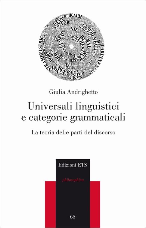 Universali linguistici e categorie grammaticali.La teoria delle parti del discorso