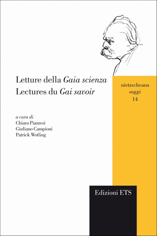 Letture della Gaia scienza.Lectures du Gai savoir