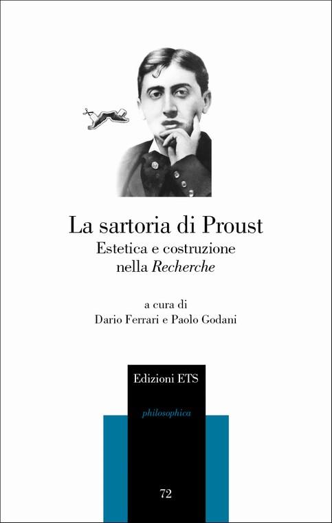 La sartoria di Proust.Estetica e costruzione nella Recherche