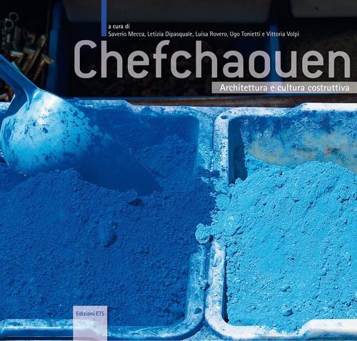 Chefchaouen.Architettura e cultura costruttiva