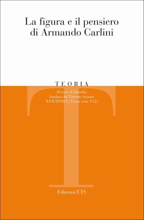 Teoria 2010-2.La figura e il pensiero di Armando Carlini