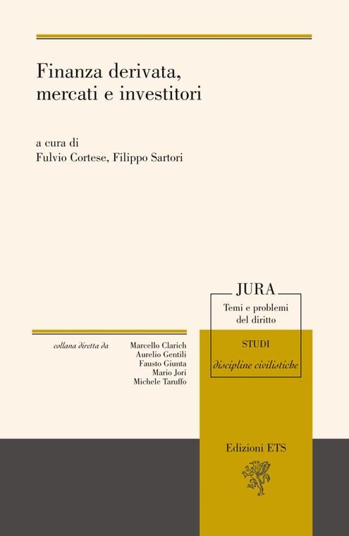 Finanza derivata, mercati e investitori