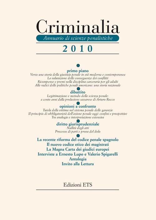 Criminalia 2010.Annuario di scienze penalistiche