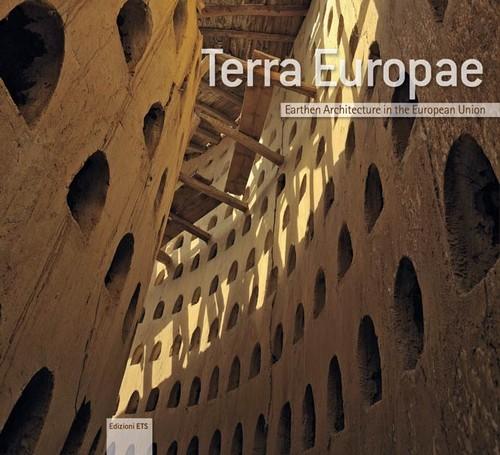 Terra Europae.Earthen Architecture in the European Union