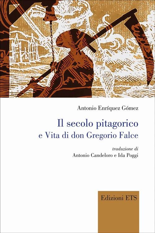 Il secolo pitagorico e Vita di don Gregorio Falce