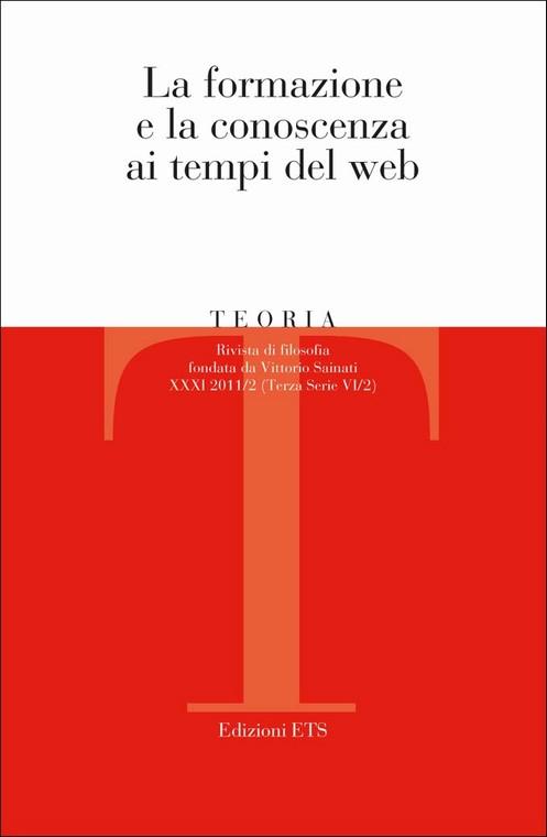 Teoria 2011-2.La formazione e la conoscenza ai tempi del web