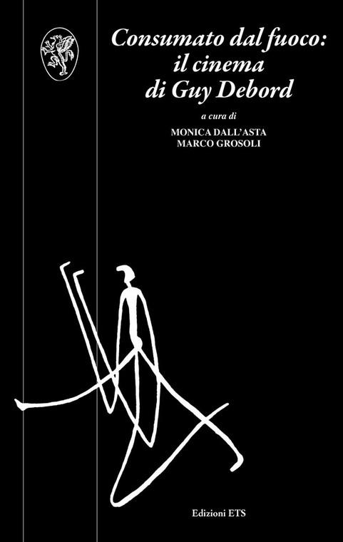 Consumato dal fuoco: il cinema di Guy Debord