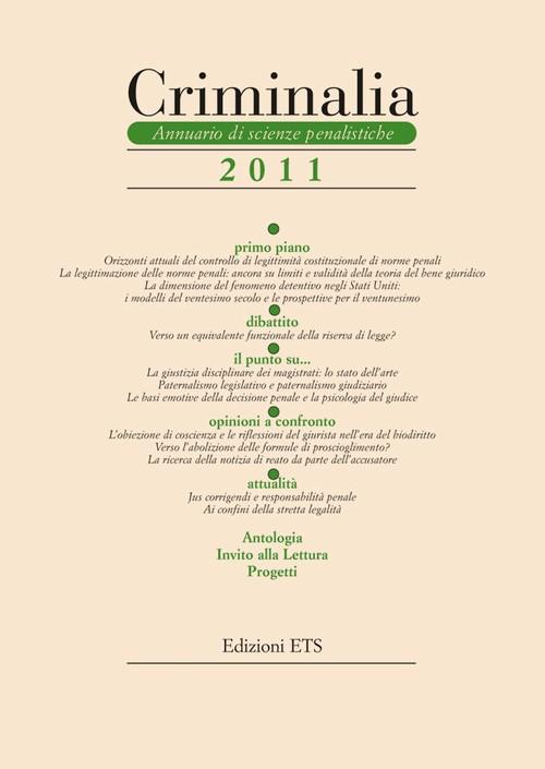 Criminalia 2011.Annuario di scienze penalistiche