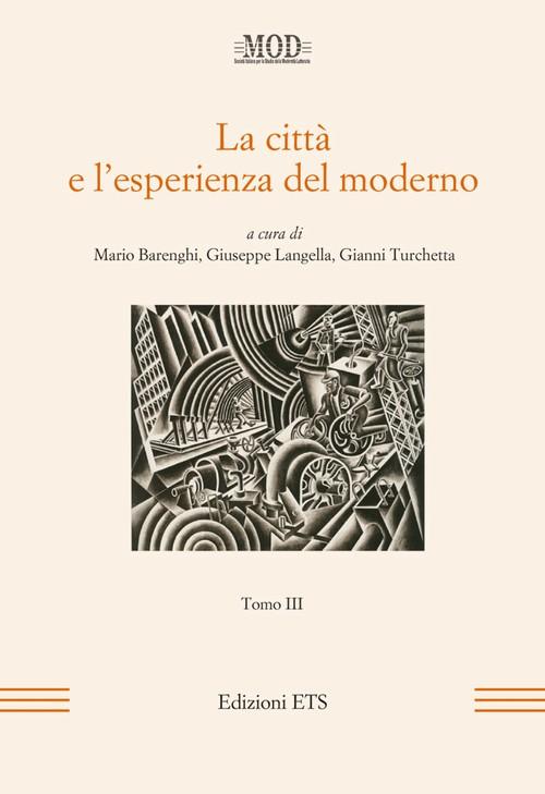 La città e l'esperienza del moderno - Tomo III