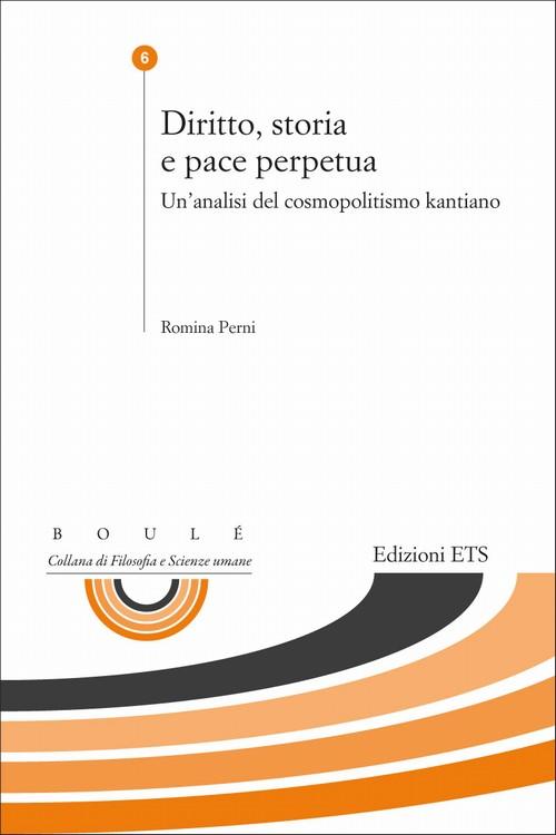 Diritto, storia e pace perpetua.Un'analisi del cosmopolitismo kantiano