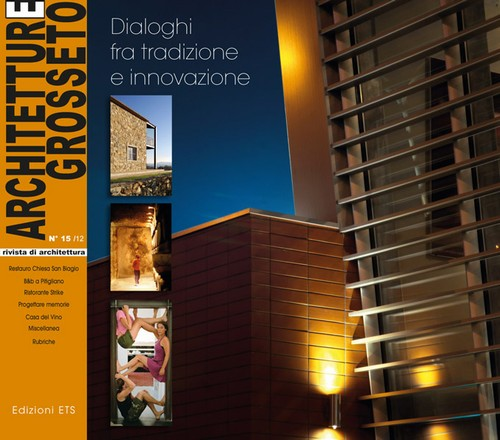 Architetture Grosseto 15/12.Dialoghi fra tradizione e innovazione