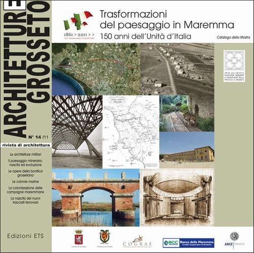 Architetture Grosseto 14/11.Trasformazioni del paesaggio in Maremma