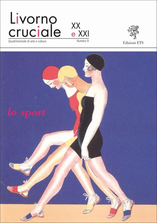 Livorno cruciale XX e XXI.lo sport