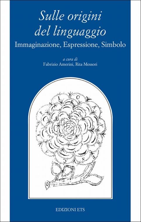 Sulle origini del linguaggio.Immaginazione, Espressione, Simbolo