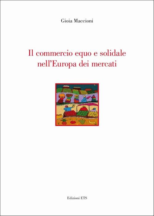 Il commercio equo e solidale nell'Europa dei mercati