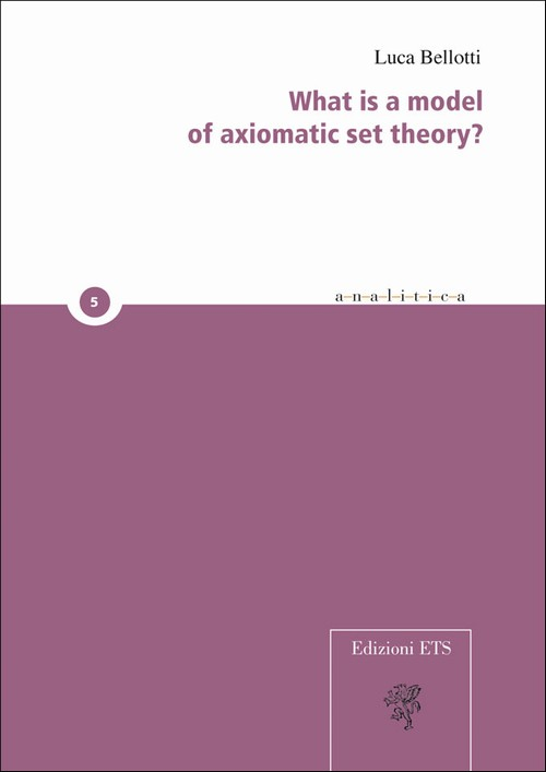 What is a model of axiomatic set theory?