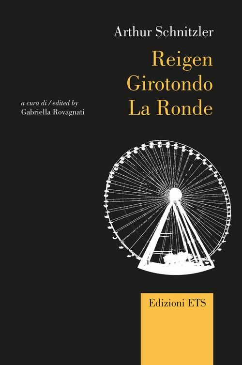 Reigen / Girotondo / La Ronde