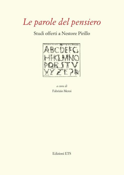 Le parole del pensiero.Studi offerti a Nestore Pirillo