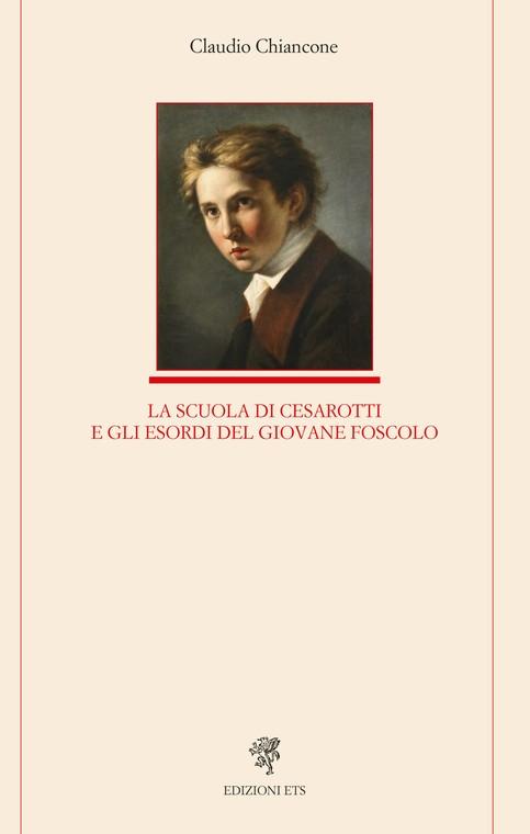 La scuola di Cesarotti e gli esordi del giovane Foscolo
