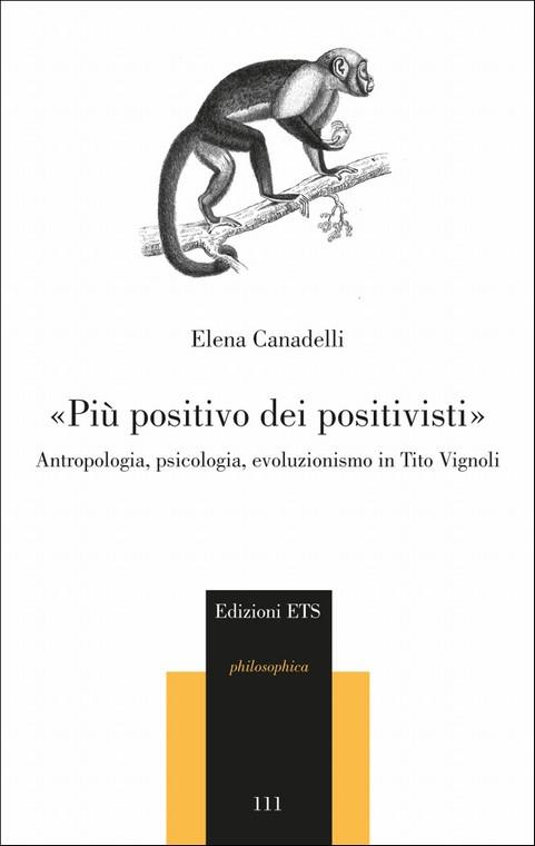 «Più positivo dei positivisti».Antropologia, psicologia, evoluzionismo in Tito Vignoli