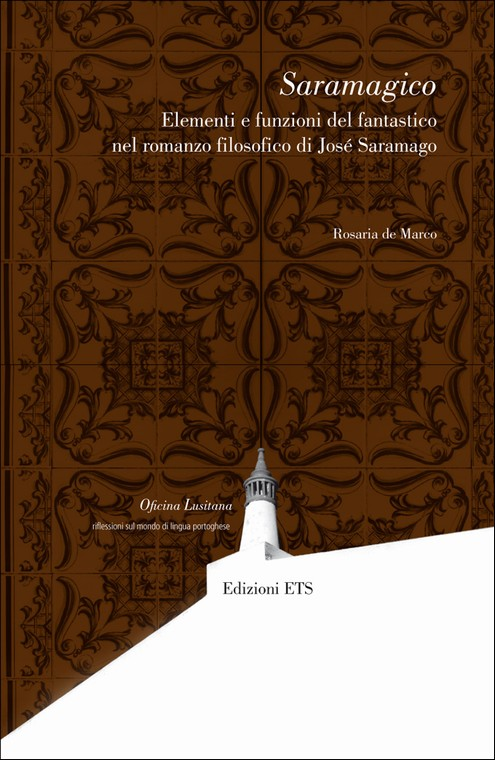 Saramagico.Elementi e funzioni del fantastico nel romanzo filosofico di José Saramago